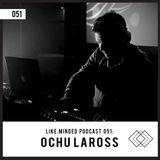 Like.Minded Podcast 051: Ochu LaRoss