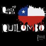 QUINTA MALDITA #17 QUILOMBO