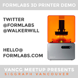 Formlabs at VanCG Meetup