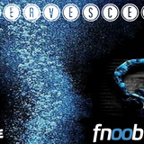 podcast fnoob radio effervescence 05....11 03 2018