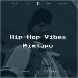 DJ Geezy - Hip-Hop Vibes Mix