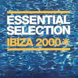Essential Selection Ibiza  2000 Pete Tong
