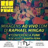 Dj Raphael Mingau da Cash Box - Mixagem ao vivo na 4ª Conferência Funk (M.A.R. 19-08-15)