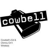 Cowbell's Ed & Chinny On't Wireless Friday 29th April