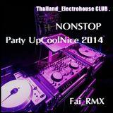 Fai_RMX Nonstop Club Thailand_ElectroHouse 2014