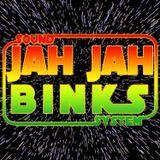 Jah Jah Binks - Quick Demo Mix