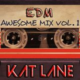 Kat Lane - EDM Awesome Mix Vol. 1