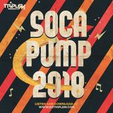 DJ Triple M - Soca Pump 2018