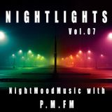 P.M.FM´s Radioshow NIGHTLIGHTS #07
