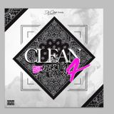 Clean And Dirty Show Vol 4 mix by Deejayclean
