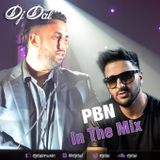 PBN - In The Mix - DJ Dal Live