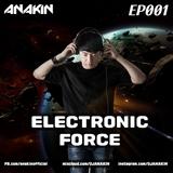 ANAKIN Electronic Force Ep001