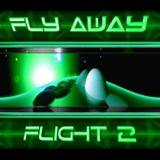 Fly Away - Flight 2