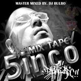 MIX TAPE 5 - DJ BULBO (pklakzapc)