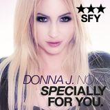 SPECIALLY FOR YOU by Donna J. Nova 120523 *13 by Donna J. Nova