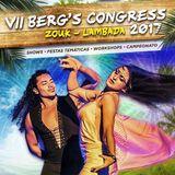 VII Berg's Congress and BRAZOUKA - LambaZouk, Kizomba and ZoukLove Set by LionX