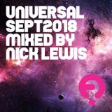 Universal - September 2018 - mixed by Nick Lewis