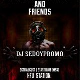 DJ SedoypromO - Hard Force United and Friends (Summer Session August 2016 )
