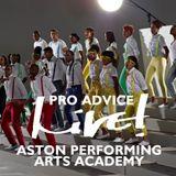 Pro Advice Live! - Aston Performing Arts Academy - Live! Arts Radio Birmingham