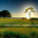 Stefan de koning - Something for April 2016