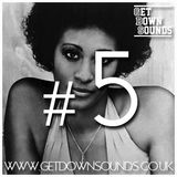 Get Down Promo Mix #5