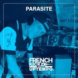 Parasite - Frenchkickz Meets Upmtempo Promo Mix 03