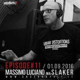 Episode #11 Slaker