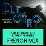 2019-04-09 - Laurent Garnier - Expo Electro: French Mix