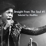 Straight From The Soul #1 (Selected by MadMas)