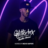Glitterbox Radio Show 093 presented by Melvo Baptiste