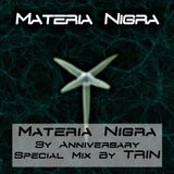 Materia Nigra 3y Anniversary Special Mix By TRIN