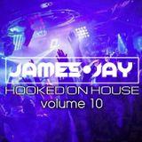#HookedOnHouse - House Sessions Mix 2018 - Volume 10 (Mar 010)