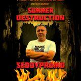 SedoypromO - Summer Destruction