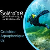 Solénoïde - Croisière Aquaphonique 2 > Sub Dub, Michel Redolfi, Anton Fier, Tangerine Dream, The Orb