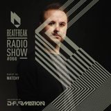 Beatfreak Radio Show - Beatfreak Radio Show by D-Formation #066 with Matchy