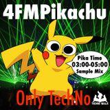 4FMPikachu - Pika Time 03:00-05:00