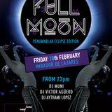 Full Moon Fuerteventura Febrero by dj Muni