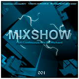 001Richard - MixShow Agosto Electro House, Progressive House (Full Continuous Mix Dj Richard)