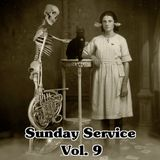Sunday Service No.9