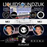 The Liquidsoundzuk Podcast #27 ( Mej )