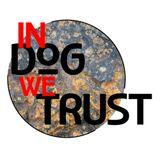 In Dog We Trust #3 - Spéciale Arandel