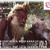 "DJ Diablo aka Rebel ""I""  ""Late Night  Old Time Reggae Vol.2"
