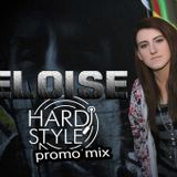 ELOISE - Eurphoric Hardstyle Raw Reverse Bass Mix