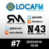 #7 Rafa Muñoz & Nacho Marcilla @LocaFMPalencia