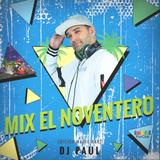 Dj Paul - El Mix Noventero Mario Kart.