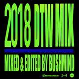 """Bushmind """"2018 DTW MIX"""""""