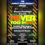 NEVER TOO MUCH DANCE BANK HOLIDAY SUNDAY 30TH AUGUST 2015 PART ONE