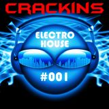 Electro House_Crackins_Podcast #1