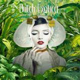 Dutch Exotica Vol.2 (part 1)