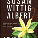 A Plain Vanilla Murder, interview with author Susan Wittig Albert, broadcast June 4, 2019